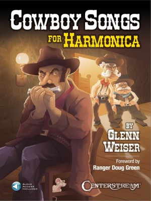 Glenn Weiser: Cowboy Songs For Harmonica