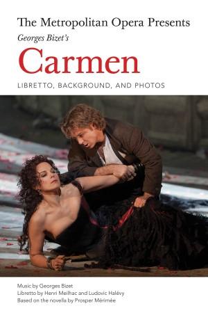 Metropolitan Opera Presents Georges Bizet Carmen Bam Book