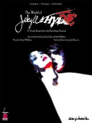 Frank Wildhorn_Leslie Bricusse: The World of Jekyll and Hyde