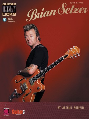 Arthur Rotfeld: Brian Setzer - Guitar Legenda Licks