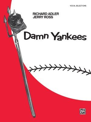 Richard Adler/Jerry Ross: Damn Yankees: Vocal Selections