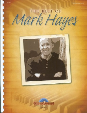 Mark Hayes: The Best of Mark Hayes