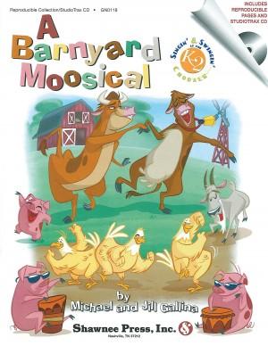Jill Gallina_Michael Gallina: A Barnyard Moosical