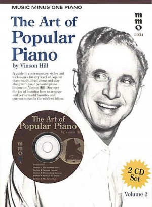 Vinson Hill: The Art of Popular Piano - Volume 2