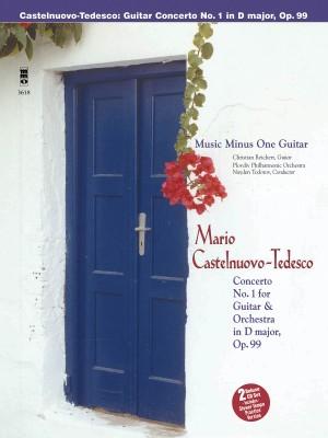 Mario Castelnuovo-Tedesco: Guitar Concerto No. 1 in D Major, Op. 99