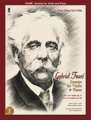 Gabriel Faure: Sonatas For Violin And Piano