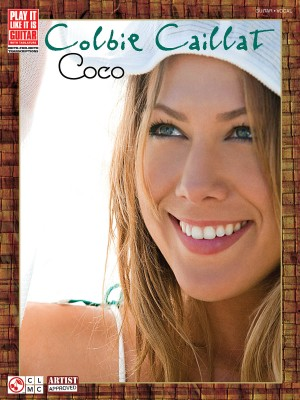 Colbie Caillat: Coco: Play It Like It Is