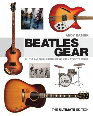 Beatles Gear Revised Edition: