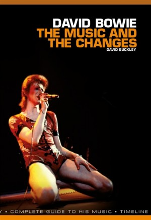 David Bowie - The Music And The Changes Product Image