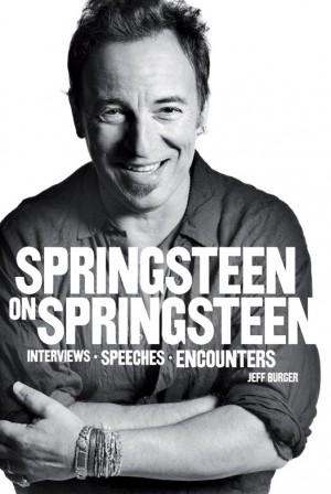 Jeff Burger: Springsteen On Springsteen