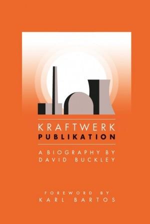 Kraftwerk: Publikation (Updated Edition)