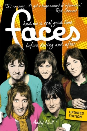 Faces: Had Me a Real Good Time, Before, During and After