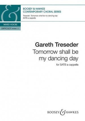 Treseder, G: Tomorrow shall be my dancing day
