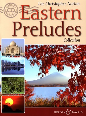 Norton, C: The Christopher Norton Eastern Preludes Collection