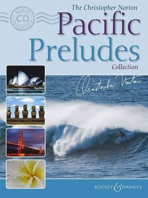 Norton, C: The Christopher Norton Pacific Preludes Collection
