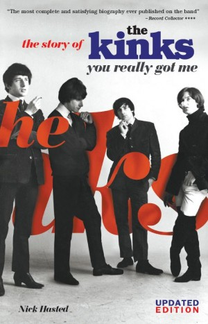 The Kinks: The Story Of You Really Got Me - Updated Edition