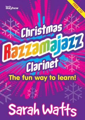 Watts: Christmas Razzamajazz - Clarinet