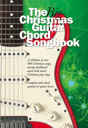 The Big Christmas Guitar Chord Songbook | Presto Sheet Music