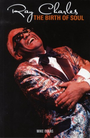 Ray Charles - The Birth Of Soul