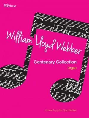 William Lloyd Webber Centenary Collection - Organ - Spiralbound Product Image