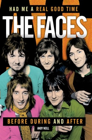 The Faces: Had Me A Real Good Time (Hardback)