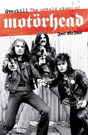 Motorhead: Overkill - The Story Of