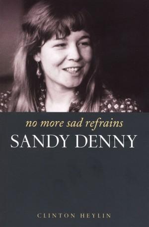 Sandy Denny: No More Sad Refrains