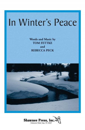 Rebecca Peck_Tom Fettke: In Winter's Peace