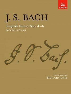 Johann Sebastian Bach: English Suites Nos. 4 - 6
