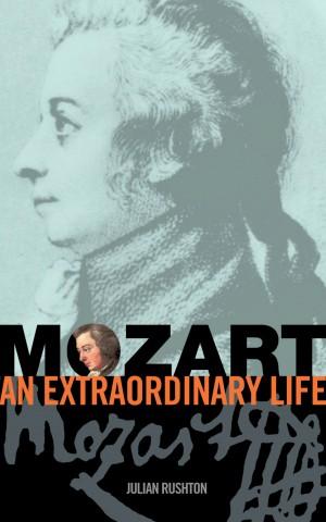 Rushton Mozart An Extraordinary Life