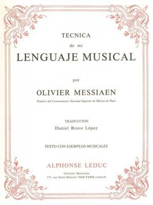 Olivier Messiaen: Olivier Messiaen: Tecnica de Mi Lenguaje Musical