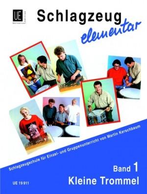 Kerschbaum, M: Schlagzeug elementar - Kleine Trommel Band 1