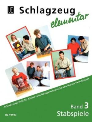 Kerschbaum, M: Schlagzeug elementar - Stabspiele Band 3