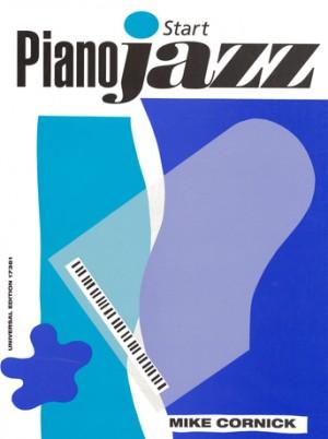 Mike Cornick: Start Piano Jazz