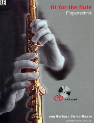 Gisler-Haase, B: Fit for the Flute - Fingertechnik