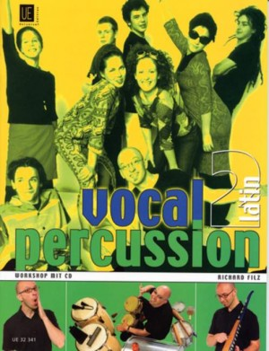 Filz, R: Vocal Percussion 2 - latin mit CD