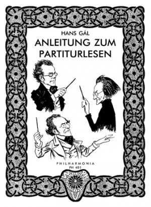 Gál, H: Anleitung Zum Partiturlesen