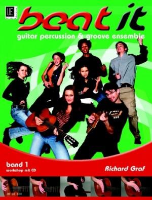 Graf, R: beat it 1 - Guitar Percussion & Groove Ensemble mit CD