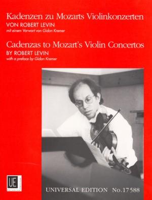 Levin, R: Cadenzas to Mozart's Violin Concertos zu KV 207; 211; 216; 218; 219