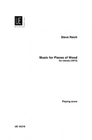 Reich, S: Music for Pieces of Wood
