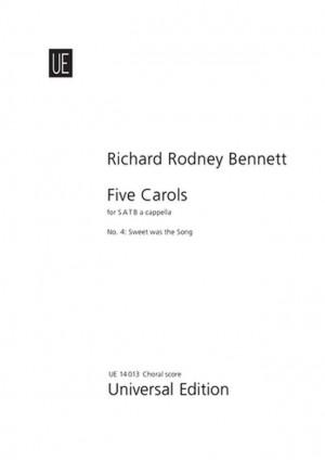 Bennett, R R: Bennett Five Carols No.4 Satb Chor