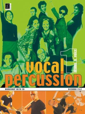 Filz, R: Vocal Percussion 1 - drums 'n' voice with CD Band 1