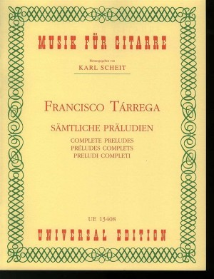 Tárrega, F: Complete Preludes