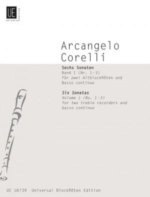 Corelli, A: Corelli Six Sonatas I 2tre.rec Bc Band 1