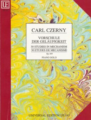 Czerny, C: 30 Studies in Mechanism Op.849 (Preliminary Studies to the School of Velocity op. 849