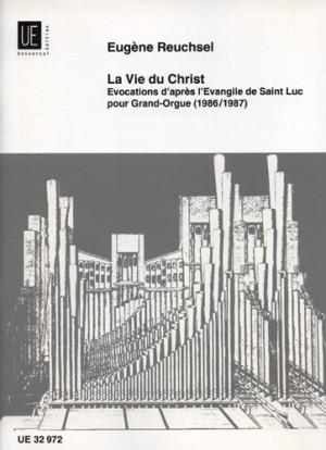 Reuchsel, E: La Vie du Christ