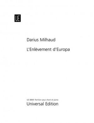 Milhaud: L'enlèvement d'Europe, Op. 94