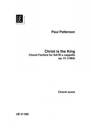 Patterson, P: Christ is the King op. 51