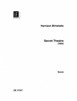 Birtwistle: Secret Theatre Score