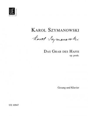 Szymanowski, K: Hafis's Tomb